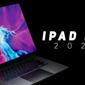 iPad Pro thế hệ mới sẽ được Apple cho ra mắt vào đầu năm 2021
